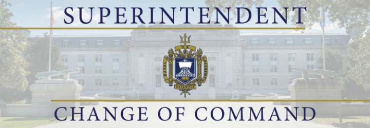 Image for NAVAL ACADEMY SUPERINTENDENT CHANGE OF COMMAND CEREMONY