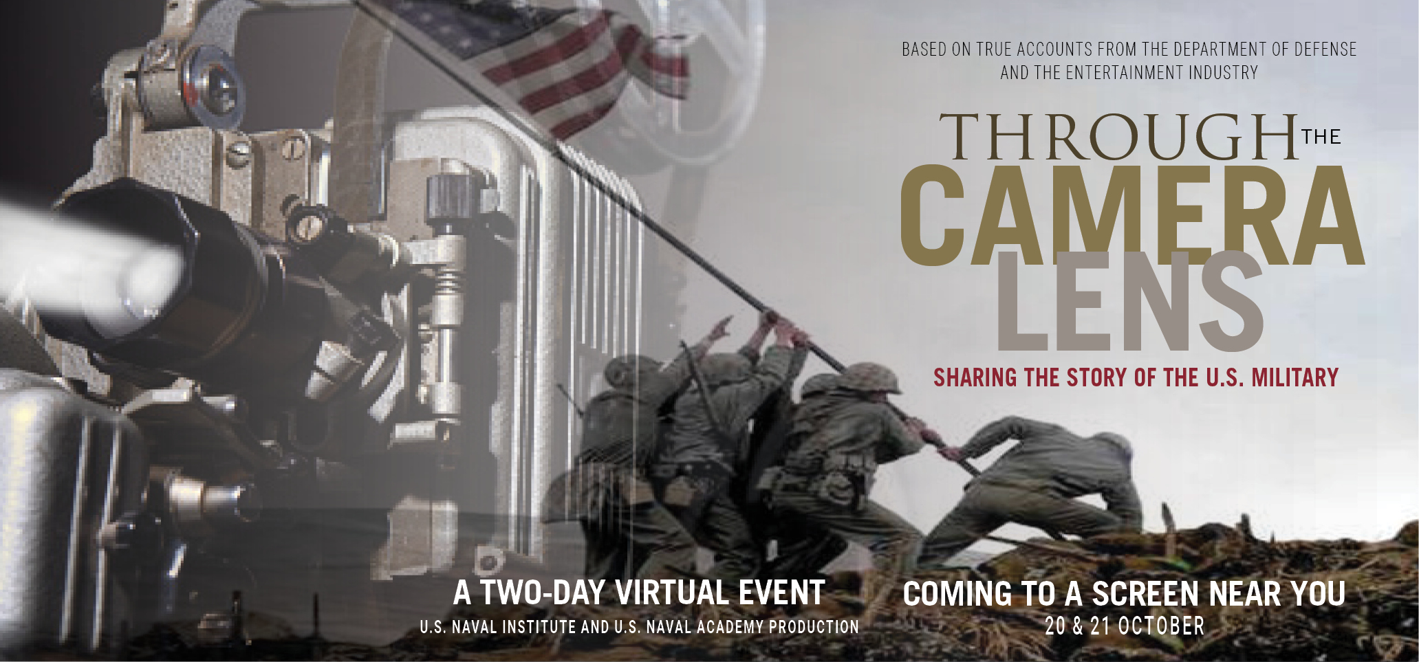 Image for Through the Camera Lens: Sharing the Story of the US Military. Produced by the US Naval Institute and the Stockdale Center for Ethical Leadership.